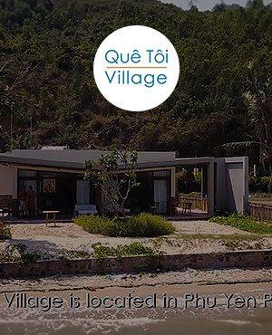 Que Toi Village